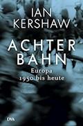 Achterbahn - Ian Kershaw - E-Book