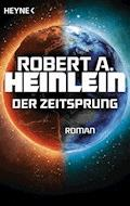 Der Zeitsprung - Robert A. Heinlein - E-Book