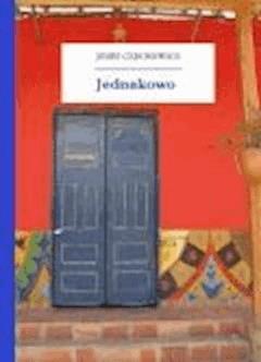 Jednakowo - Czechowicz, Józef - ebook