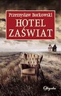Hotel Zaświat - Przemysław Borkowski - ebook