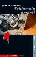 Schlampig dosiert - Jürgen Seibold - E-Book