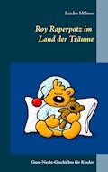 Roy Raperpotz im Land der Träume - Sandro Hübner - E-Book