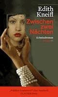 Zwischen zwei Nächten - Edith Kneifl - E-Book