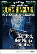 John Sinclair - Folge 0648 - Jason Dark - E-Book