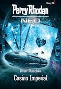 Perry Rhodan Neo Story 14: Casino Imperial - Perry Rhodan - E-Book