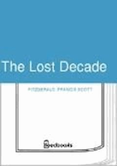 The Lost Decade - Francis Scott Fitzgerald - ebook