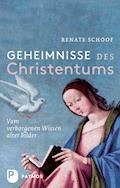 Geheimnisse des Christentums - Renate Schoof - E-Book