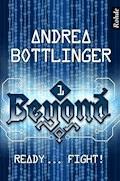 Beyond Band 1: Ready ... fight! - Andrea Bottlinger - E-Book