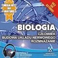 Biologia - Człowiek. Budowa układu nerwowego. Rozmnażanie - Jadwiga Wołowska, Renata Biernacka - audiobook