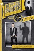 Butler Parker 100 - Kriminalroman - Günter Dönges - E-Book