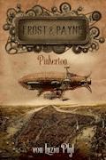Frost & Payne - Band 7: Pinkerton (Steampunk) - Luzia Pfyl - E-Book