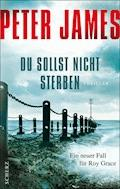 Du sollst nicht sterben - Peter James - E-Book
