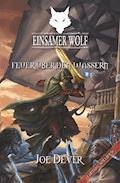 Einsamer Wolf 02 - Feuer über den Wassern - Joe Dever - E-Book