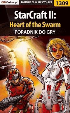 StarCraft II: Heart of the Swarm - poradnik do gry - Asmodeusz - ebook