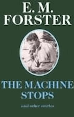 The Machine Stops - E. M. Forster - ebook