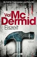 Eiszeit - Val McDermid - E-Book + Hörbüch