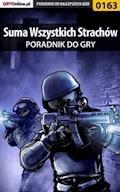 """Suma Wszystkich Strachów - poradnik do gry - Piotr """"Zodiac"""" Szczerbowski - ebook"""