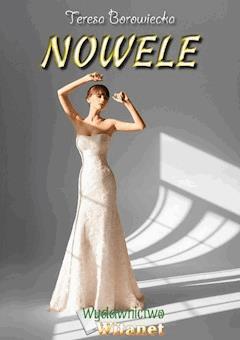 Nowele - Teresa Borowiecka - ebook