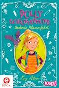 Polly Schlottermotz: Verhexte Klassenfahrt - Lucy Astner - E-Book