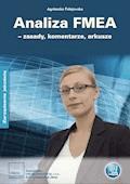 Analiza FMEA – zasady, komentarze, arkusze - Agnieszka Folejewska - ebook