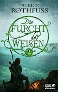 Die Furcht des Weisen / Band 2 - Patrick Rothfuss - E-Book