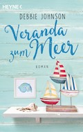 Veranda zum Meer - Debbie Johnson - E-Book