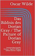 Das Bildnis des Dorian Gray / The Picture of Dorian Gray - Oscar Wilde - E-Book