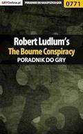 """Robert Ludlum's The Bourne Conspiracy - poradnik do gry - Mikołaj """"Mikas"""" Królewski - ebook"""