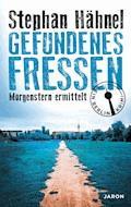 Gefundenes Fressen - Stephan Hähnel - E-Book