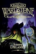 Kroniki Wardstone 2. Klątwa z przeszłości - Joseph Delaney - ebook