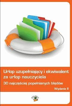 Urlop uzupełniający i ekwiwalent za urlop nauczyciela - Anna Trochimiuk - ebook