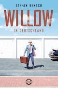 Willow in Deutschland - Stefan Rensch - E-Book