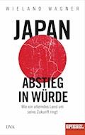 Japan – Abstieg in Würde - Wieland Wagner - E-Book