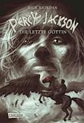 Percy Jackson - Die letzte Göttin (Percy Jackson 5) - Rick Riordan - E-Book