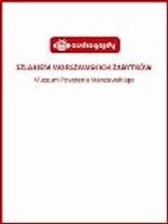 Szlakiem warszawskich zabytków - Muzeum Powstania Warszawskiego - Ewa Chęć - ebook