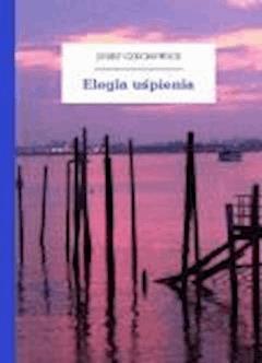 Elegia uśpienia - Czechowicz, Józef - ebook