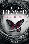 Blinder Feind - Jeffery Deaver - E-Book