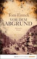 Vor dem Abgrund - Tom Finnek - E-Book