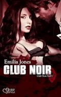 Club Noir - Emilia Jones - E-Book