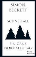 Schneefall & Ein ganz normaler Tag - Simon Beckett - E-Book