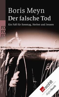 Der falsche Tod - Boris Meyn - E-Book