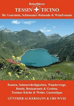 Reiseführer Tessin - Ticino - Günther Ackermann - E-Book