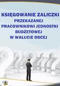 Księgowanie zaliczki przekazanej pracownikowi jednostki budżetowej w walucie obcej - Halina Skiba - ebook