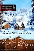 Wintermärchen in Virgin River - Robyn Carr - E-Book