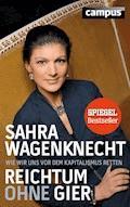 Reichtum ohne Gier - Sahra Wagenknecht - E-Book + Hörbüch