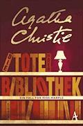 Die Tote in der Bibliothek - Agatha Christie - E-Book