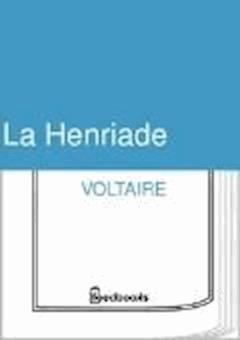 La Henriade - Voltaire - ebook