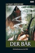 Der Bär - Jacques Berndorf - E-Book