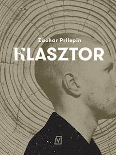 Klasztor - Zachar Prilepin - ebook