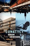 Lunatycy - Håkan Eriksson - ebook